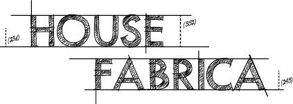 House Fabrica
